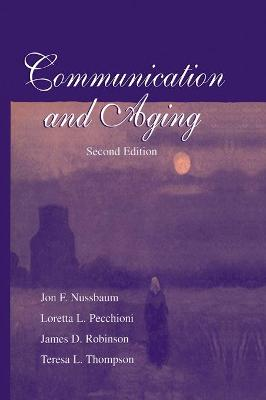 Communication and Aging by Jon F. Nussbaum