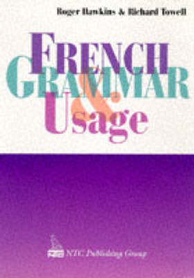 French Grammar Usage by Roger Hawkins