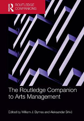 The Routledge Companion to Arts Management book