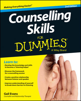Counselling Skills For Dummies by Gail Evans