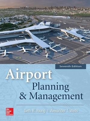Airport Planning & Management, Seventh Edition book