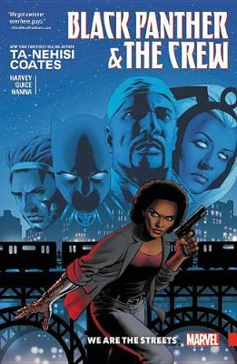 Black Panther And The Crew: We Are The Streets by Ta-Nehisi Coates