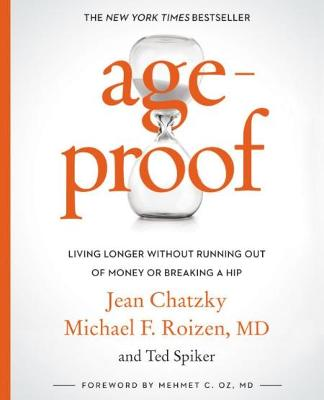 AgeProof: Living Longer Without Running Out of Money or Breaking a Hip by Jean Chatzky