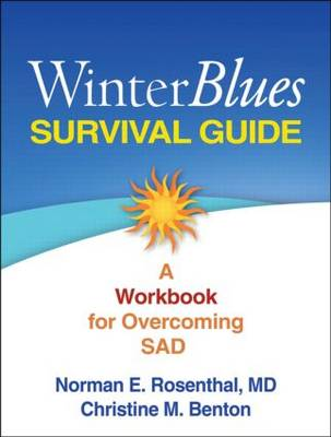 Winter Blues Survival Guide by Norman E. Rosenthal