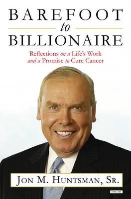Barefoot to Billionaire by Jon Huntsman