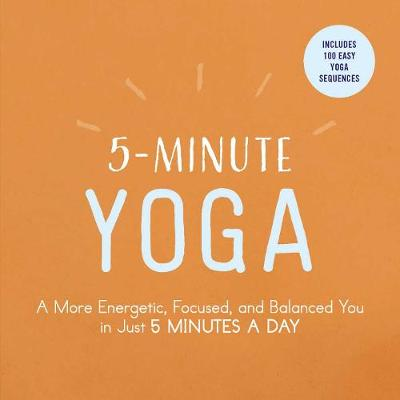 5-Minute Yoga by Adams Media