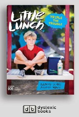 Triple the Trouble: Little Lunch Series by Danny Katz