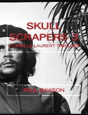 Skull Scrapers 3 by Paul Dawson