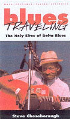Blues Travelling by Steve Cheseborough