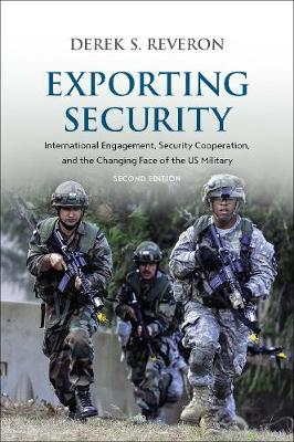 Exporting Security by Derek S. Reveron
