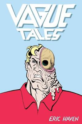 Vague Tales by Eric Haven