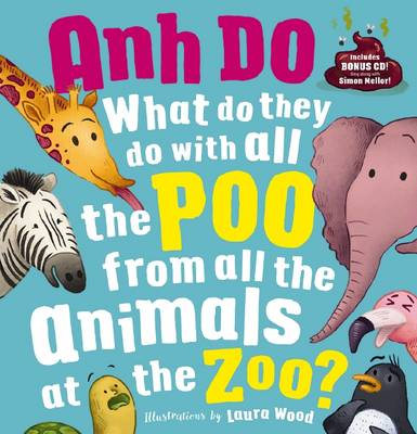 What do they do with all the Poo from all the Animals at the Zoo? + CD book
