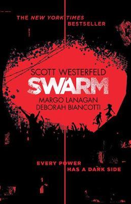 Swarm: Zeroes 2 by Deborah Biancotti