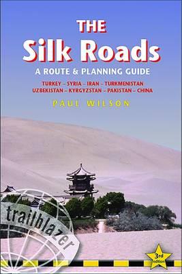 Silk Roads by Paul Wilson