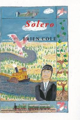 SOLERO: A Parrot's Tale by Brien Cole