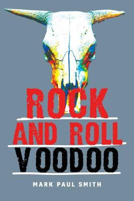 Rock and Roll Voodoo book