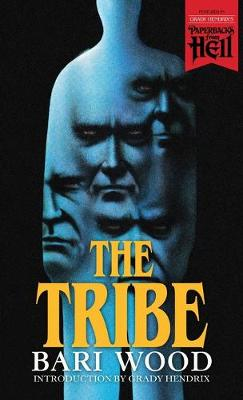 The Tribe (Paperbacks from Hell) by Bari Wood