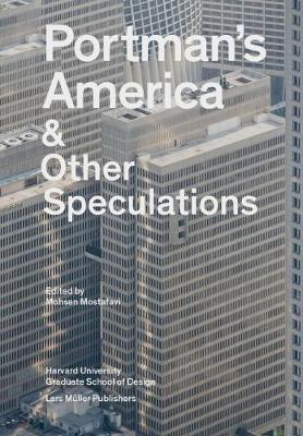 Portman's America & Other Speculations book