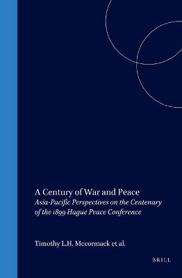 A Century of War and Peace by Timothy L. H. McCormack