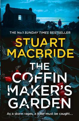 The Coffinmaker's Garden by Stuart MacBride