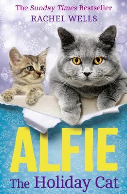 Alfie the Holiday Cat by Rachel Wells