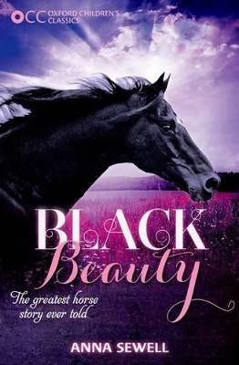 Oxford Children's Classics: Black Beauty book