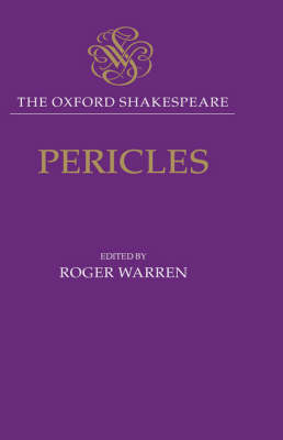 The Oxford Shakespeare: Pericles by William Shakespeare