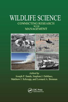 Wildlife Science: Connecting Research with Management by Joseph P. Sands