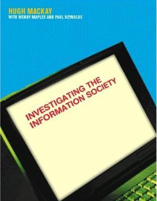 Investigating Information Society by Hugh Mackay