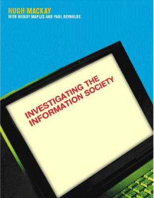 Investigating Information Society by Hugh Mackay