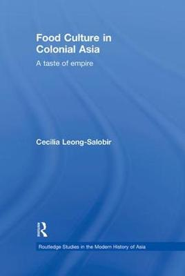 Food Culture in Colonial Asia book