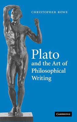 Plato and the Art of Philosophical Writing book