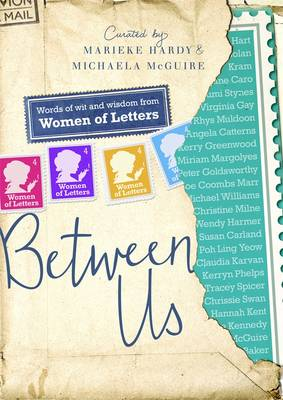 Between Us: Women Of Letters by Michaela McGuire