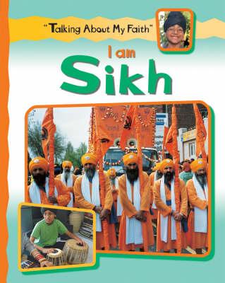 I Am Sikh by Cath Senker