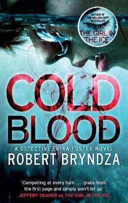 Cold Blood: A gripping serial killer thriller that will take your breath away by Robert Bryndza