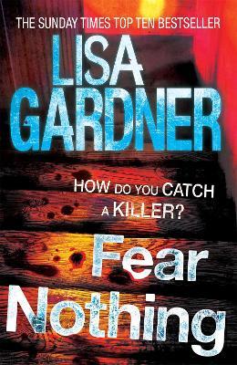 Fear Nothing (Detective D.D. Warren 7) by Lisa Gardner