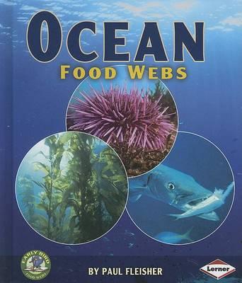 Ocean Food Webs by Fleisher, Paul