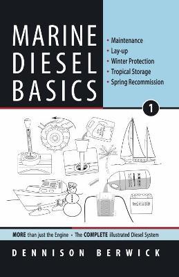 Marine Diesel Basics 1 by Dennison Berwick