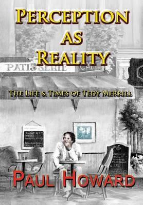 Perception as Reality by Paul Howard