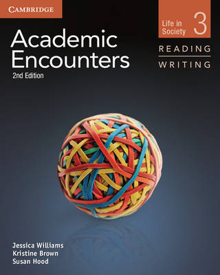Academic Encounters Level 3 Student's Book Reading and Writing by Jessica Williams