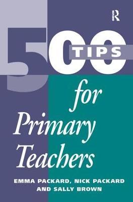 500 Tips for Primary School Teachers book