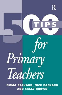 500 Tips for Primary School Teachers book
