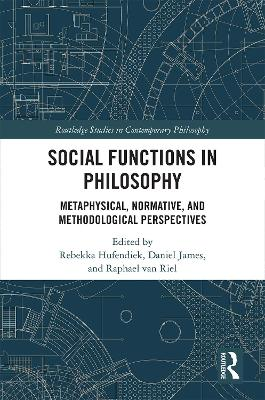 Social Functions in Philosophy: Metaphysical, Normative, and Methodological Perspectives book