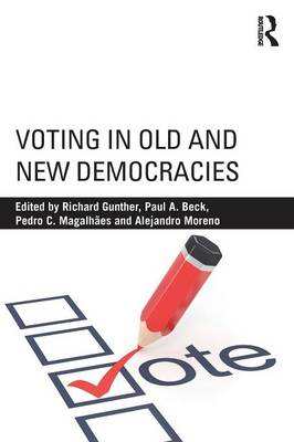 Voting in Old and New Democracies by Paul Allen Beck