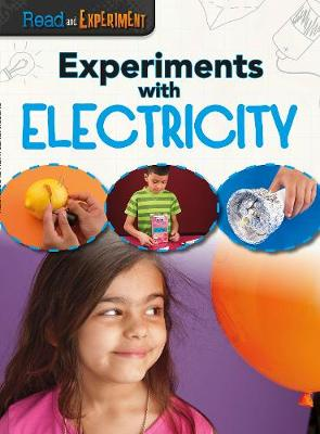 Experiments with Electricity by Isabel Thomas