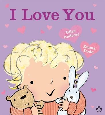 I Love You by Emma Dodd