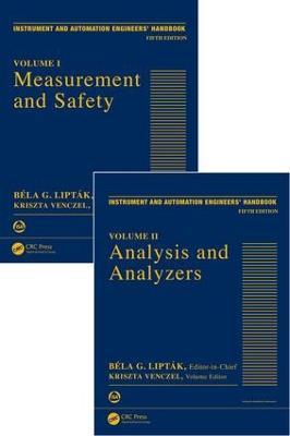 Instrument and Automation Engineers' Handbook  Volume 1 by Bela G. Liptak