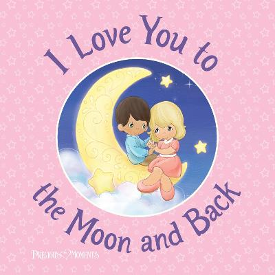 I Love You to the Moon and Back by Precious Moments