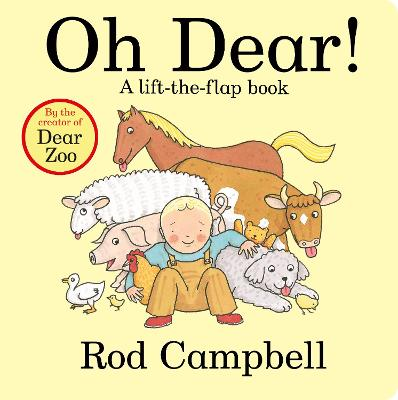 Oh Dear! 35th Anniversary Edition by Rod Campbell