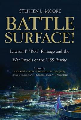 Battle Surface! by Stephen L. Moore